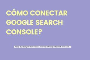 como conectar con google search console